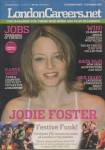 JODIE FOSTER - London Careers Magazine - C4/124