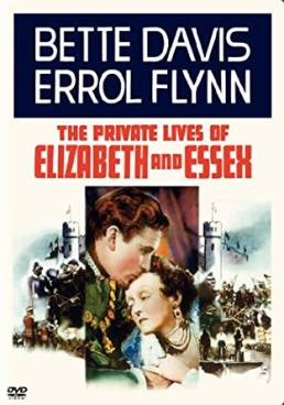 PRIVATE LIVES ELIZABETH AND ESSEX 1939