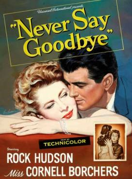NEVER SAY GOODBYE 1956
